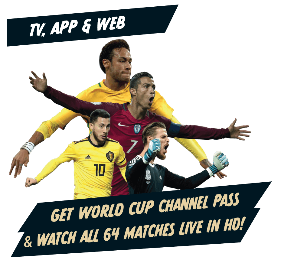 Get Free World Cup Channel Pass & Watch All 64 Matches Live!